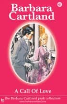 101 A Call of Love ebook by Barbara Cartland