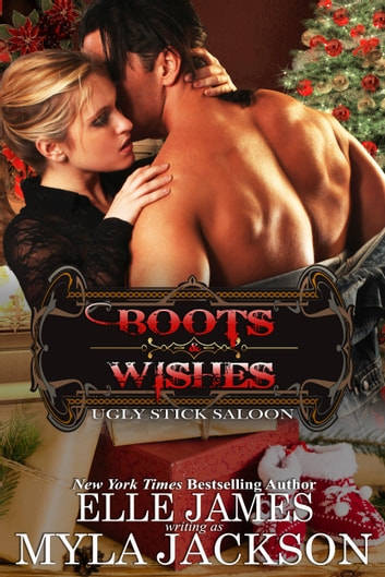 Boots & Wishes ebook by Myla Jackson,Elle James