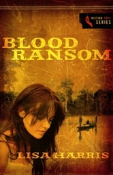 Blood Ransom ebook by Lisa Harris
