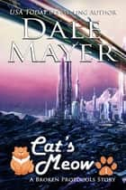 Cat's Meow ebook by Dale Mayer