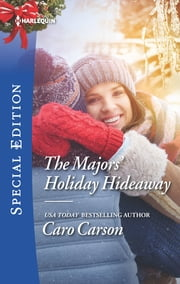 The Majors' Holiday Hideaway ebook by Caro Carson