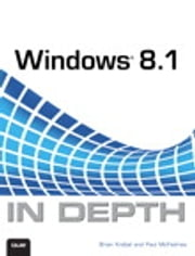 Windows 8.1 In Depth ebook by Brian Knittel,Paul McFedries
