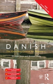 Colloquial Danish ebook by Kirsten Gade,W. Glyn Jones