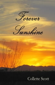 Forever Sunshine ebook by Collette Scott