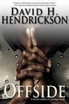 Offside ebook by David H. Hendrickson