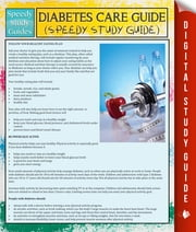Diabetes Care Guide (Speedy Study Guide) ebook by Speedy Publishing