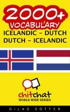 2000+ Vocabulary Icelandic - Dutch ebook by Gilad Soffer