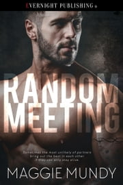Random Meeting ebook by Maggie Mundy