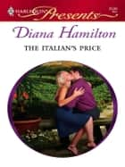 The Italian's Price ebook by Diana Hamilton