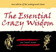 The Essential Crazy Wisdom ebook by Wes Nisker