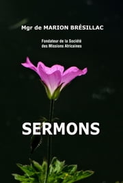 Sermons ebook by Melchior de Marion Brésillac
