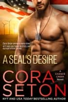 A SEAL's Desire eBook by Cora Seton