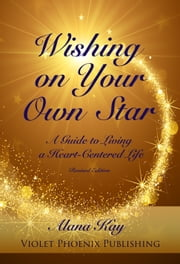 Wishing on Your Own Star ebook by Alana Kay