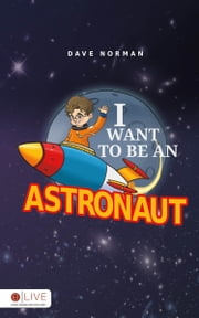 I Want To Be An Astronaut. Discover other titles by this author Title #1 When Jesus was a little boy, Title #2 Love is Why, Title #3 Loves Company