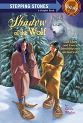 Shadow of the Wolf ebook by Gloria Whelan