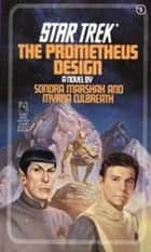 The Prometheus Design ebook by Myrna Culbreath,Sondra Marshak
