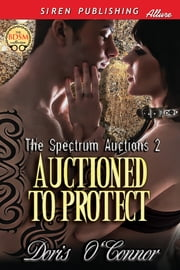 Auctioned to Protect ebook by Doris O'Connor