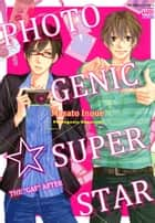 "Photogenic Superstar - The ""Gap"" After ebook by Masato Inoue"