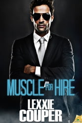Muscle for Hire ebook by Lexxie Couper