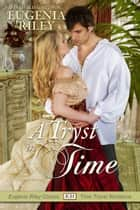 A Tryst in Time ebook by Eugenia Riley