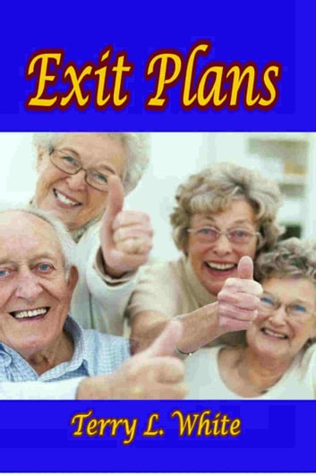 Exit Plans ebook by Terry L. White