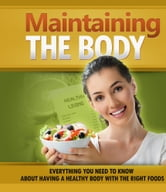 Maintaining The Body ebook by Anonymous