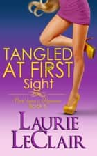 Tangled At First Sight (Once Upon A Romance Series Book 6) ebook by Laurie LeClair