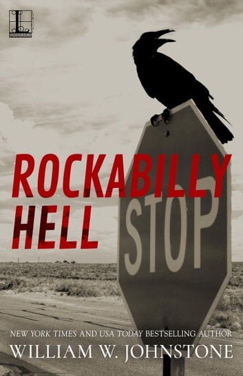 Rockabilly Hell ebook by William W. Johnstone