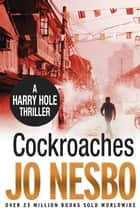 Cockroaches - Harry Hole 2 ebook by Jo Nesbo