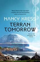 Terran Tomorrow - Yesterday's Kin Trilogy, Book 3 ebook by Nancy Kress
