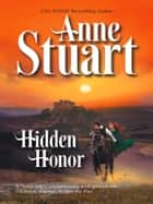 Hidden Honor (Mills & Boon M&B) ebook by Anne Stuart