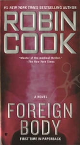 Foreign Body ebook by Robin Cook