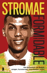 Stromae: Formidable ebook by Claire Lescure, Jevgenia Lodewijks