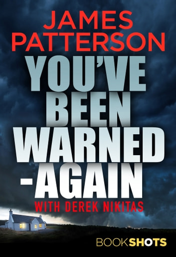 You've Been Warned - Again - BookShots ebook by James Patterson