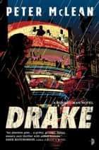 Drake ebook by Peter McLean