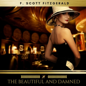 The Beautiful and Damned audiobook by F. Scott Fitzgerald