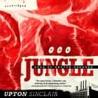 The Jungle audiobook by Upton Sinclair, Grover Gardner