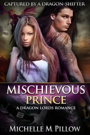 Mischievous Prince ebook by Michelle M. Pillow