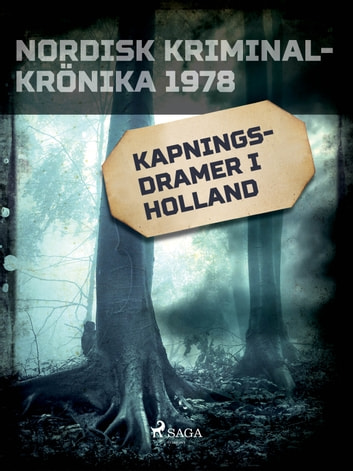 Kapningsdramer i Holland ebook by - Diverse