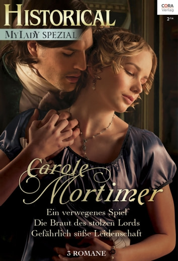 Historical MyLady Spezial Band 4 ebook by Carole Mortimer