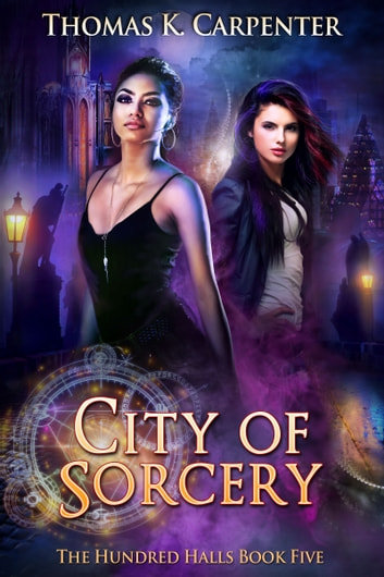 City of Sorcery ebook by Thomas K. Carpenter