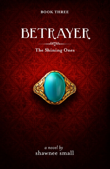 Betrayer ebook by Shawnee Small
