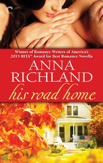 His Road Home ebook by Anna Richland