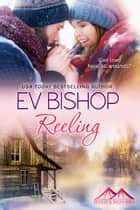 Reeling ebook by Ev Bishop
