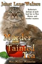Murder and Tainted Tea ebook by Janet Lane Walters