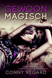 Gewoon magisch ebook by Conny Regard