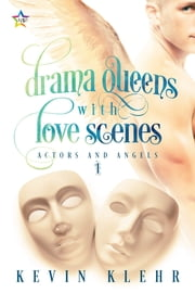 Drama Queens with Love Scenes ebook by Kevin Klehr