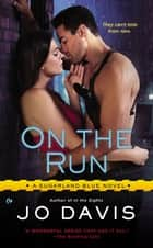 On the Run ebook by Jo Davis
