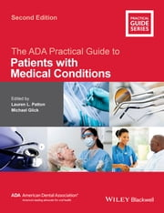 The ADA Practical Guide to Patients with Medical Conditions ebook by Lauren L. Patton,Michael Glick