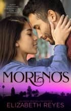 Moreno's ebook by Elizabeth Reyes